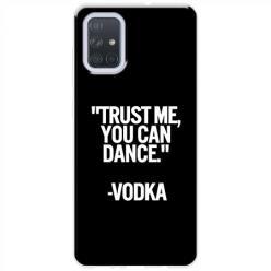 Etui na Samsung Galaxy A71 - Trust me You can Dance