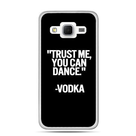 Galaxy Grand Prime etui Trust me you can dance-vodka
