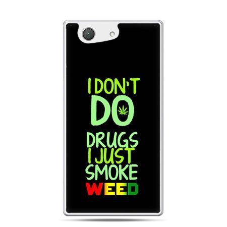 Xperia Z4 compact etui I don't do drugs