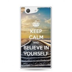 Keep Calm and Believe in YourselfXperia Z4 compact etui