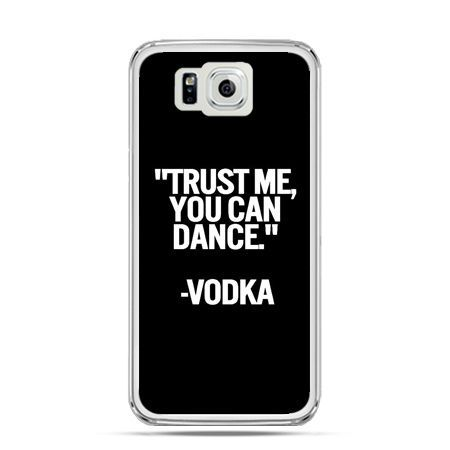 Galaxy Alpha etui Trust me you can dance-vodka