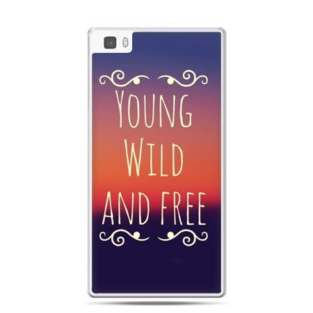 Huawei P8 etui Young wild and free