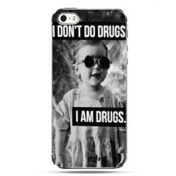 iPhone SE etui na telefon I don`t do drugs I am drugs