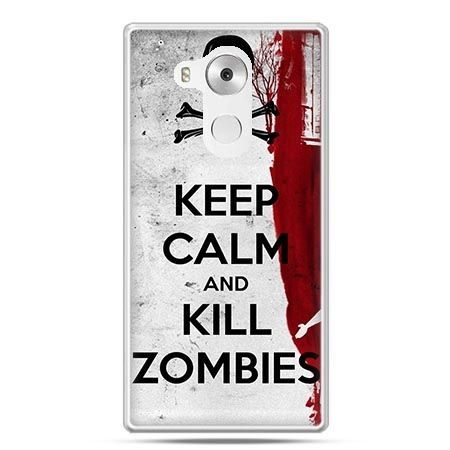 Etui na telefon Huawei Mate 8 Keep Calm and Kill Zombies