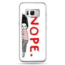Etui na telefon Samsung Galaxy S8 - Nope