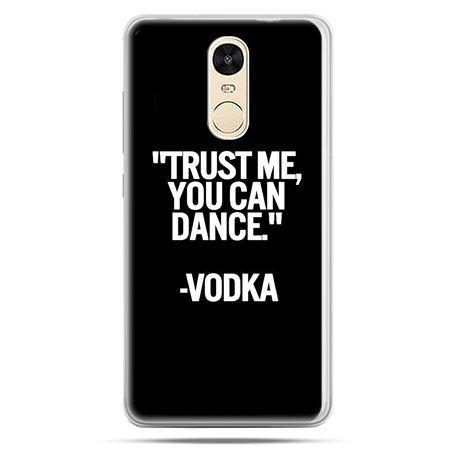 Etui na Xiaomi Redmi Note 4 - Trust me you can dance-vodka