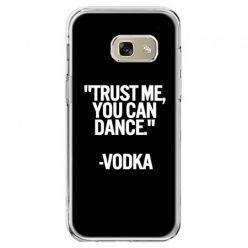 Etui na telefon Galaxy A5 2017 - Trust me you can dance-vodka