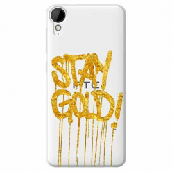 Etui na HTC Desire 825 - Stay Gold.
