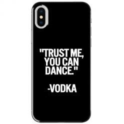 Etui na telefon iPhone XS Max - Trust me You can Dance