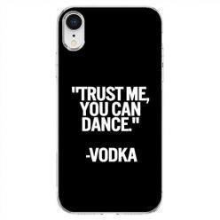 Etui na telefon iPhone XR - Trust me You can Dance